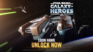 Star Wars Galaxy of Heroes — The Ebon Hawk Has Arrived