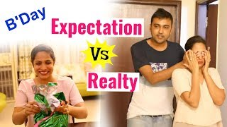 BIRTHDAY - Expectation Vs Reality | Shruti Arjun Anand