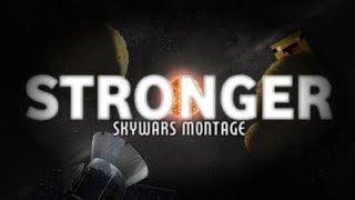 Stronger A Hypixel Skywars Montage