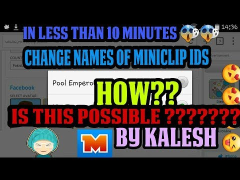 😵 How To Change Names Of Miniclip IDs/Accounts (without connecting with Facebook) 😱