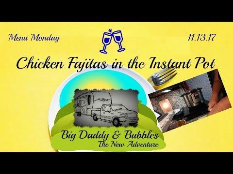 Menu Monday - Chicken fajitas in the instant pot