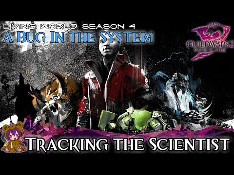 ★ Guild Wars 2 ★ - Bug in the System - 01 Tracking the Scientist