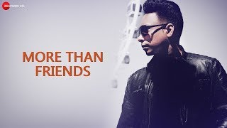 More Than Friends - Official Music Video   Master-D