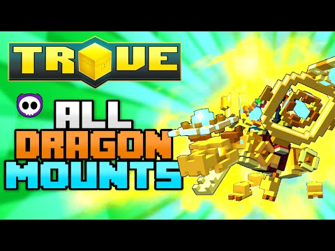 ALL LEGENDARY DRAGON MOUNTS IN TROVE (Check Description for How to Get)