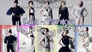 Kara - Pandora {Eng Sub + Romanization + Hangul}HD