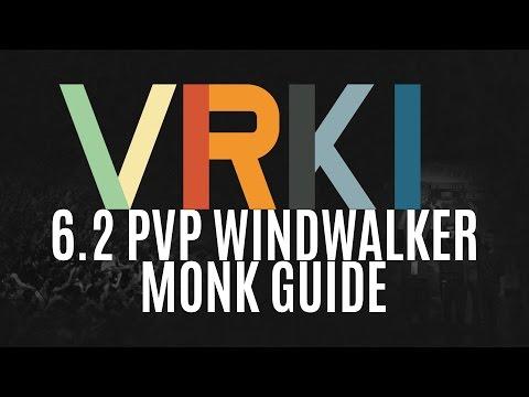 Venruki - 6.2.3 WW Monk PvP Guide
