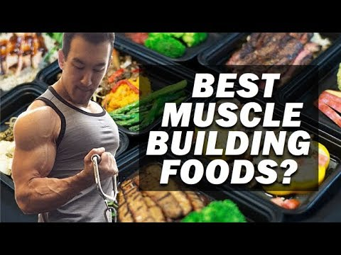 The Best Muscle Building Foods For A Bulking Diet?