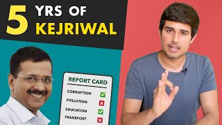 Kejriwal 5 year Report Card | Analysis by Dhruv Rathee