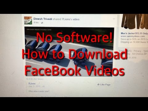 2016: How to Download FaceBook Videos-- NO SOFTWARE REQUIRED
