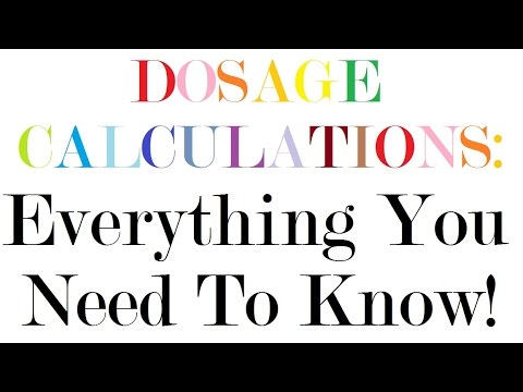 Dosage Calculations | Nursing Drug Calculations | Med Math: Everything You Need To Know!