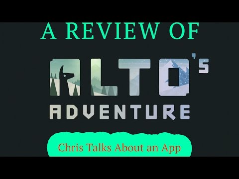 Review of Alto's Adventure for iOS - Chris Talks About an App