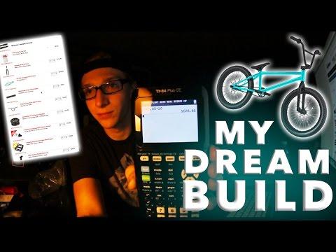 BUILDING MY DREAM BMX BIKE!