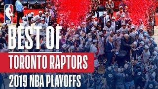 Best of the Toronto Raptors! | 2019 NBA Playoffs