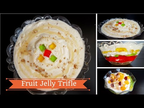 Fruit Jelly Trifle   فروٹ جیلی ٹرافل - Cook with Huda