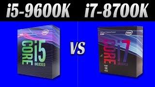9600k Vs 8700k Gaming