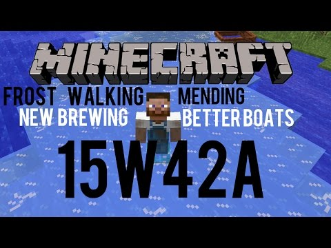 Snapshot 15w42a - Frost Walking & Mending Enchantment - Better Boats and New Brewing