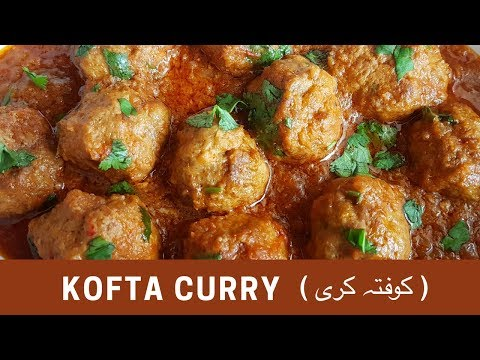 Kofta Curry   کوفتہ کری   کوفتے - Cook with Huda