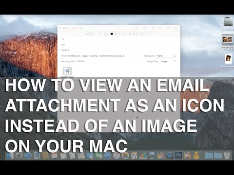 How to view an attachment as an icon in Mail on Mac - Apple Training