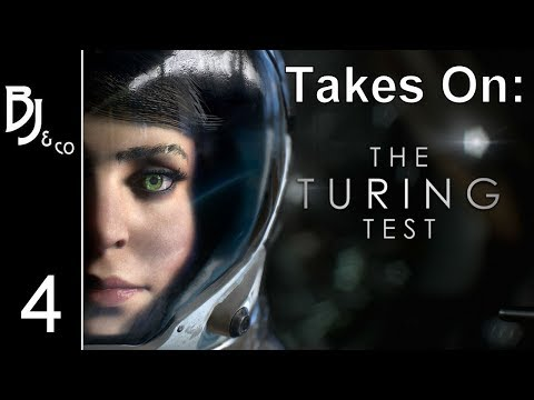 The Turning Test - Ep  4 - Chapter 3 and a Game wthin a Game