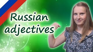 Russian Adjectives And Their Endings, Declension Of Russian Adjectives