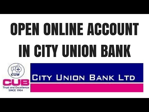 City union bank online saving account opening | How to open city union bank account online