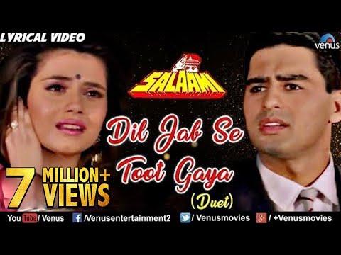Xxx Mp4 Dil Jab Se Toot Gaya Lyrical Video Salaami Best Bollywood Sad Songs 2017 3gp Sex