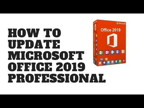 How to Update Microsoft Office 2019 Professional