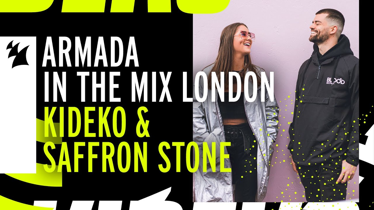 Download Armada In The Mix: London with Kideko & Saffron Stone MP3 Gratis