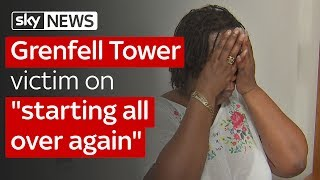"Grenfell Tower victim on ""starting all over again"""