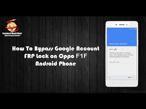 How To Bypass FRP Lock Google Account on Oppo F1F (skip- Verify your Account)