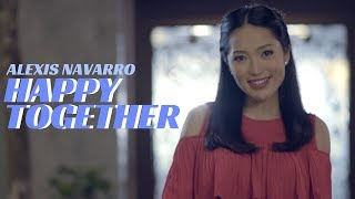 Alexis - Happy Together [Official Music Video]