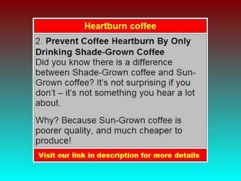 Heartburn coffee