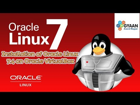 Oracle Linux Server 7.4 Installation + Review on VirtualBox [2018]
