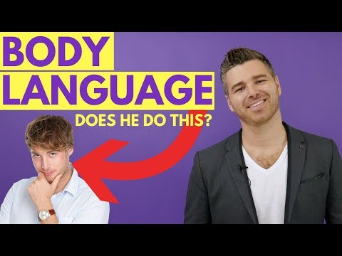 6 Signs That He's Into You | Use These Secrets to Decode His Body Language