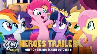 My Little Pony: The Movie (2017) Official 'Heroes' Trailer – Emily Blunt, Sia, Zoe Saldana