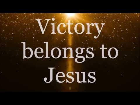 Victory Belongs to Jesus - Todd Dulaney (Lyrics)