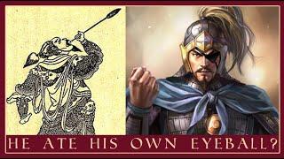 The Insane Warrior That Ate His Own Eyeball   Xiahou Dun
