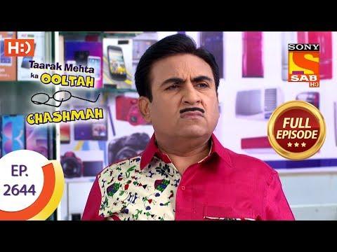 Taarak Mehta Ka Ooltah Chashmah - Ep 2644 - Full Episode