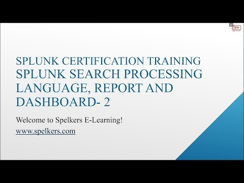 Splunk Search Processing Language | Reports & Dashboards in Splunk | Spelkers | Part-3