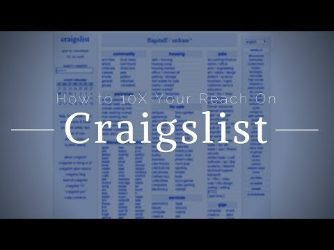 How To 10X Your Reach On Craigslist
