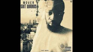 Mover - Exit Wounds FULL ALBUM | @TheRealMover #FreeMover