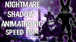 FNAF   Speed Edit] Making Adventure Unwithered Animatronics
