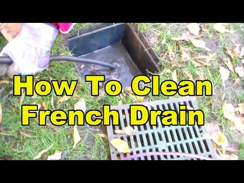 How To Clean a French Drain Pipe