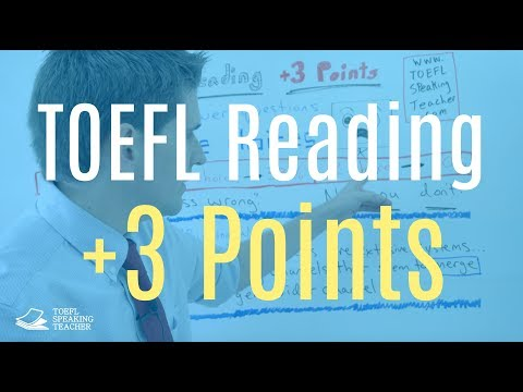 Improve Your TOEFL Reading by 3 Points:  A Step by Step Guide