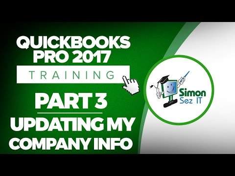 QuickBooks Pro 2017 Training Part 3: Updating My Company Information
