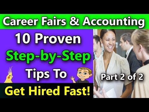 How Do I Get A Job In Accounting With No Experience? (10 Proven Career Fair Networking Tips) Part 2