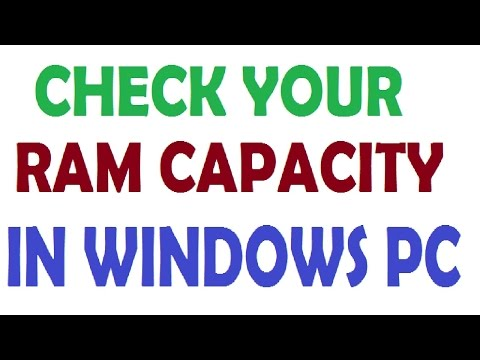 HOW TO CHECK YOUR RAM CAPACITY IN WINDOWS PC