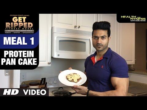 MEAL 1- Protein Pan Cake | GET RIPPED Male & Female FITNESS MODEL Program by Guru Mann