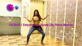 DILBAR | Satyameva Jayate | By Neha Mandal