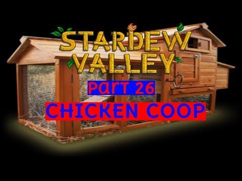 Stardew Valley pt 26: CHICKEN COOP